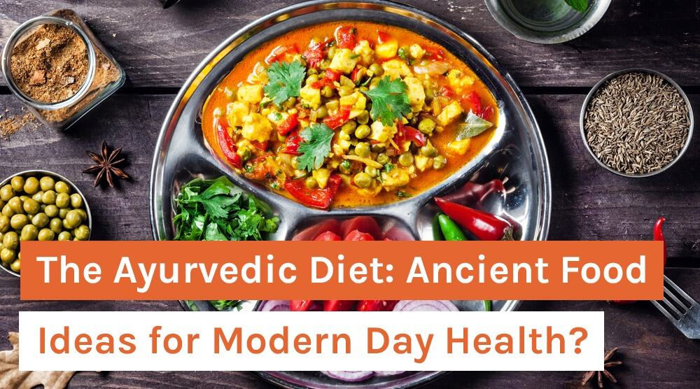 The Ayurvedic Diet_ Ancient Food Ideas for Modern Day Health_