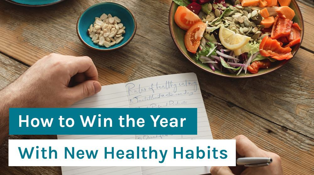 How to Win the Year With New Healthy Habits